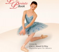 Dance Pointe SHoes - The Perfect Pointe Book