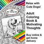 Relax With Cute Dogs Adult Coloring Book - Delivered To You