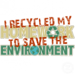 I Recycled My Homework to Save the Environment