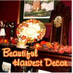 Beautiful Harvest Decor