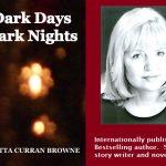 Good Reads:  Dark Days, Dark Nights : Intro to the Writings of Gretta Curran Browne