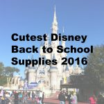 Cutest Disney Back to School Supplies