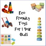 Eco Friendly Toys for 1 Year Old