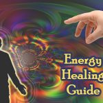 Different Types of Energy Healing Practices