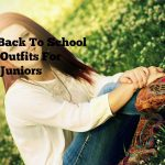 Back To School Outfits For Juniors