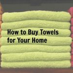 How To Buy Towels For Your Home