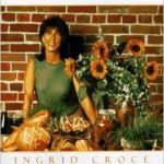 Ingrid Croce Story and Art