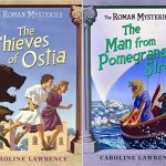 Good Reads:  The Roman Mysteries by Caroline Lawrence