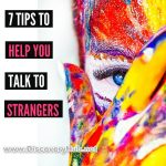 Tips to Help You Talk to Strangers