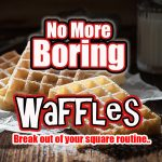 Fun Waffle Ideas